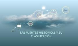 Copy of LAS FUENTES HISTÓRICAS Y SU CLASIFICACIÓN