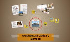 Arquitectura Gotica y Barroco