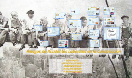 Copy of reisgos en accidentes laborales de la construccion
