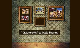 """Duck on a bike"" by David Shannon"