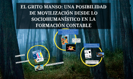 EL GRITO MANSO: UNA POSIBILIDAD DE MOVILIZACIÓN DESDE LO SOC