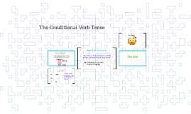 The Conditional Verb Tense