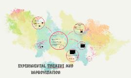 Experimental Theatre and Improvisation