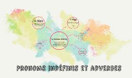 Pronoms indéfinis et adverbes