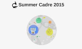 Summer Cadre 2015