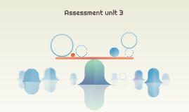 Assessment unit 3