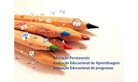 Copy of Copy of AVALIAÇÃO EDUCACIONAL