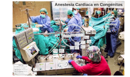 Copy of ANESTESIA CARDIACA EN CONGÉNITOS