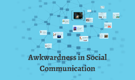 Awkwardness in Social Communication