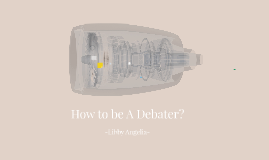 How to be A Debater?