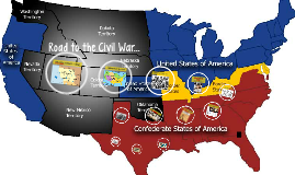 Road to the Civil War...
