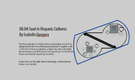 06.04 Food in Hispanic Cultures Writing Assignment