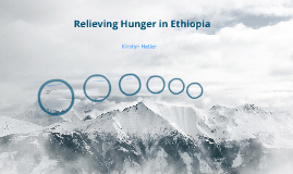 Relieving Hunger in Ethiopia