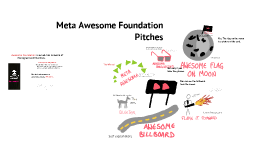 Meta Awesome Foundation Pitches