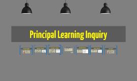 Principal Learning Inquiry