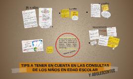 TIPS A TENER EN CUENTA EN LAS CONSULTAS DE LOS NIÑOS EN EDAD