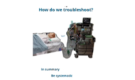 Machine Tube Patient - A Systematic Approach to High Airway Pressures