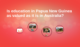 Is education in Papua new
