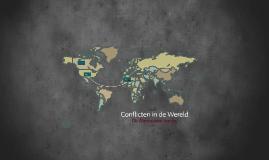 Conflicten in de Wereld