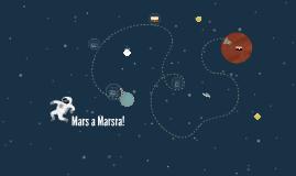 Mars a Marsra!