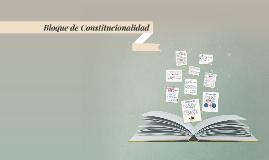 Copy of Bloque de Constitucionalidad