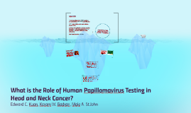 What is the Role of Human Papillomavirus Testing in Head and