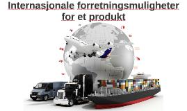 Internasjonale forretningsmuligheter for et produkt