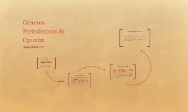 Copy of Géneros Periodísticos de Opinión