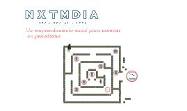 Nxtmdia: innovando (versión breve)