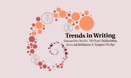 Trends in Writing