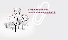 Création de kit de communication multimédia