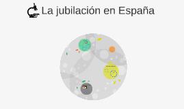 La jubilación en España