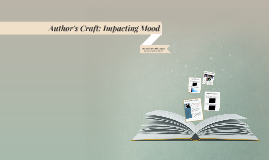 Author's Craft: Impacting Mood