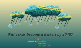 Will Texas become a dessert in 2040?