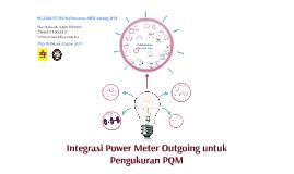 Integrasi Power Meter Outgoing untuk Pengukuran PQM
