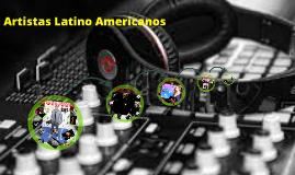 Artistas Latino Americanos