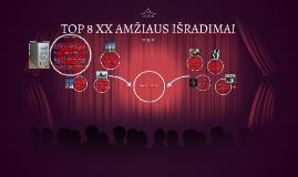 Copy of TOP 8 XX AMŽIAUS IŠRADIMAI