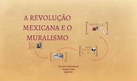 Copy of A REVOLUÇÃO MEXICANA E O MURALISMO