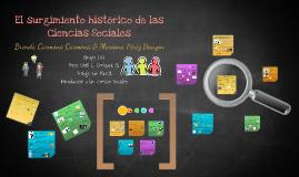 El surgimiento histórico de las Ciencias Sociales