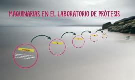MAQUINARIAS EN EL LABORATORIO DE PRÓTESIS