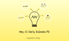 May 20 Early Release PD