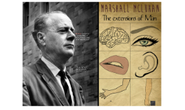 Copy of Marshall McLuhan - The extensions of Man
