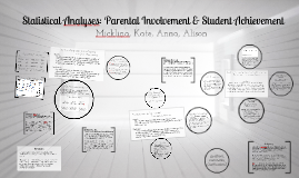 Statistical Analysis of Family Involvement and Student Achievement