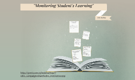 """Monitoring Student's Learning"""