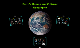 7th Grade - Ch. 3 Earth's Human and Cultural Geography