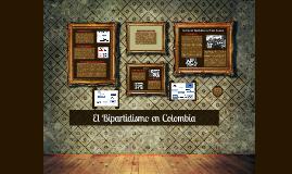 Copy of El Bipartidismo en Colombia