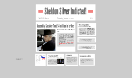 Sheldon Silver Indicted!