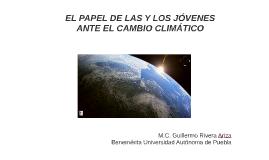 EL PAPEL DE LAS Y LOS JÓVENES ANTE EL CAMBIO CLIMÁTICO
