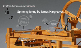 Spinning Jenny by James Hargreaves