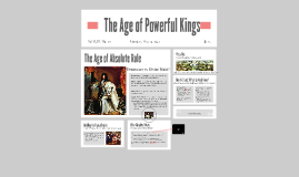 The Age of Powerful Kings